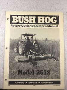 Bush Hog 2512 Cutter Operators Manual