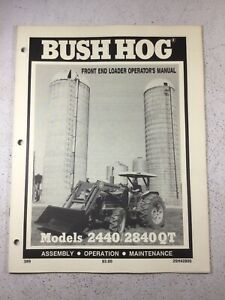 Bush Hog 2440 2840 Loader Operators Manual