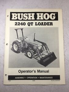 Bush Hog 2240 Qt Loader Operators Manual