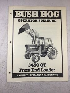 Bush Hog 3450 Qt Loader Operators Manual