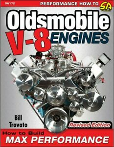 Build Max Performance Oldsmobile 455 425 403 400 350 330 307 260 Engine Book