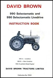 Case David Brown 990 A 990 B Selectamatic Diesel Tractor Operator Manual