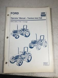 Ford new Holland 5640 6640 7740 Tractor S Range without Cab Operators Manual