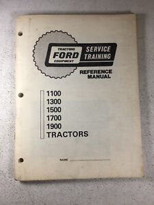 Ford 1100 1300 1500 1700 1900 Tractor Service Training Manual original