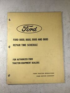 Ford 8000 8600 9000 9600 Tractor Repair Time Manual original