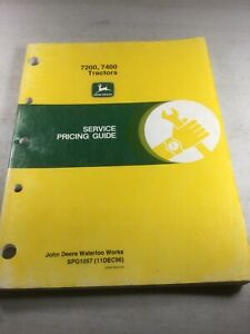 John Deere 7200 7400 Tractors Service Pricing Manual repair Time Manual