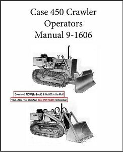 Case 450 Crawler Dozer Bulldozer Operators Maintenance Manual 9 1606