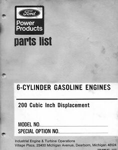 Ford 6 Cylinder Industrial Gas Engine Service Parts Manual 200 Cu Displacement