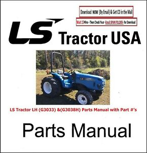 Ls Tractor Lh g3033 g3038h Parts Manual With Part s