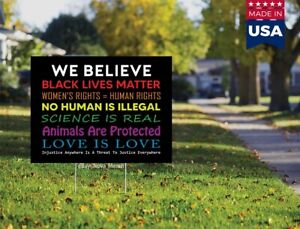 We Believe Women s Rights Black Lives Matter Blm Yard Sign 18x12 no H stake