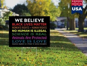 We Believe Women s Rights Black Lives Matter Blm Yard Sign 18x12 With H stake