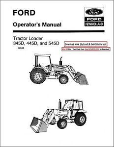 Ford 345d 445d 545d Tractor Loader Operators Owners Maint Instruction Manual