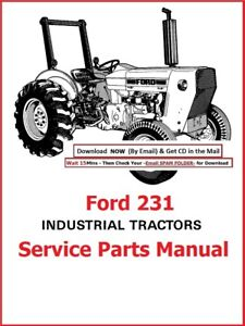 Ford 231 Industrial Tractor Illustrated Master Service Parts Manual diesel Gas