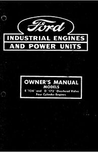 Ford Industrial Engines E134 And D172 Owners Operators Maintenance Manual
