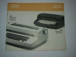 Ibm Selectric Ii Typewriter Part Operators Manual Users Guide New blemished