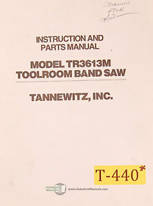 Tannewitz Tr 3613m Band Saw Operations Parts Manual