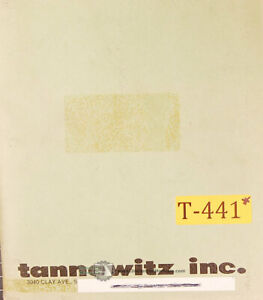 Tannewitz Gn Type Band Saw Operators Manual Year 1987
