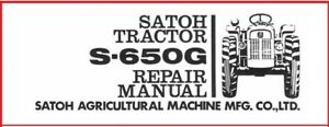 Satoh S 650g Tractor Service Technical Manual