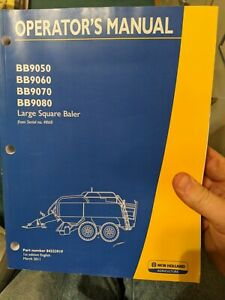 New Holland Bb9050 Bb9060 Bb9070 Bb9080 Large Square Baler Operators Manual