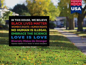 In This House We Believe Black Lives Matter Blm Yard Sign 18x12 with H stake