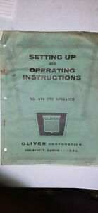 Oliver 471 Pto Spreader Setting Up And Operating Instructions