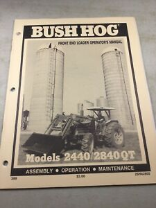 Bush Hog 2440 2840 Qt Loader Operators Manual