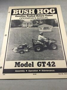Bush Hog Gt42 Gasoline Cutter Operators Manual