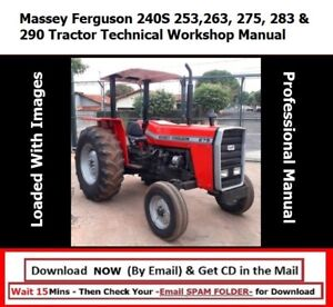 Massey Ferguson 240s 253 263 275 283 290 Tractor Technical Workshop Manual
