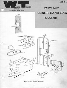 Walker Turner 12 Inch Band Saw Model 3110 Parts Manual Pb 4 1