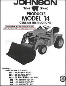 Johnson 14 Loader Tractor Owners Operators Instructions Parts Manual