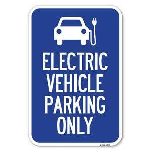 Electric Vehicle Parking Only with Graphic 12 X 18 Heavy gauge Aluminum Sign