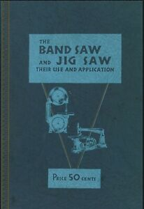 Walker Turner Band Saw And Jig Saw Use Applications Manual 1934