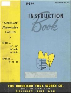 American Pacemaker Lathes 14 16 Inch 9 18 27 Speeds Instruction Manual