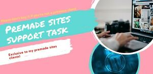 Premade Wordpress Websites Support Task Don t Buy Without Reading