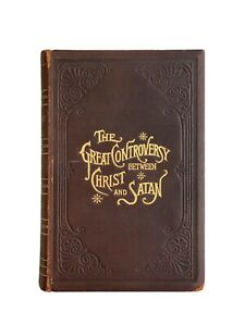 The Great Controversy between Christ and Satan Ellen G. White 1888 Pacific Press $289.99