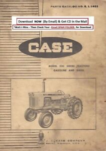 Case 530 Diesel Gas Tractor Service Parts Manual Cd 236 Pages
