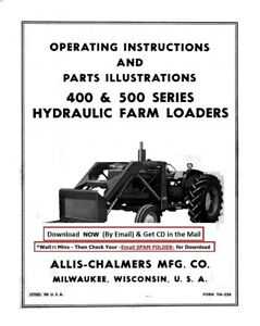 Allis chalmers Hydraulic Loader 400 500 Series Operator Instruction Parts Ma