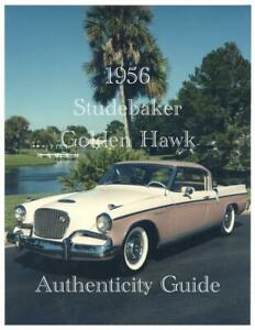 1956 Studebaker Golden Hawk Authenticity Guide