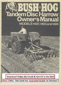 Bush Hog 1422 1423 1424 Tandem Disc Harrow Operator Instruction Maint Manual