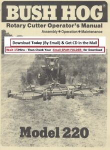 Bush Hog Rotary Cutter Model 220 Operator Instruction Maint Manual 1976