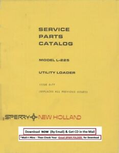 New Holland Utility Loader Model L 225 Service Parts Manual