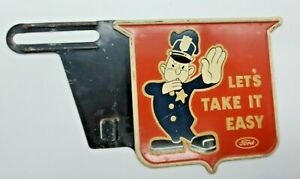 License Plate Topper Ford Let S Take It Easy Vintage 1940 S Automotive Tag Orig