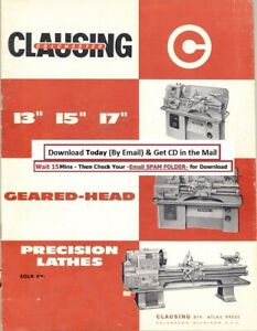 Clausing Colchester 13 15 17 Inch Precision Lathe Operation Instruction Manual