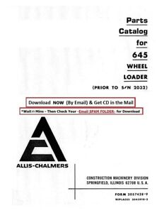 Allis Chalmers Wheel Loader Models 645 Parts Manual Prior To Sn 2032