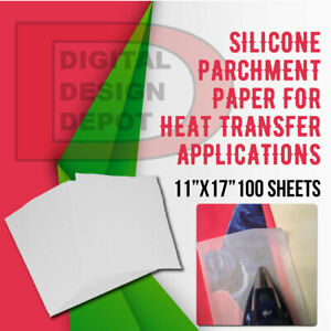 Silicone Parchment Paper For Heat Transfer Applications 11 x17 100 Sheets pk
