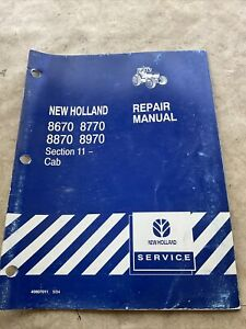 New Holland 8670 8770 8870 8970 Tractor Cab Service Manual