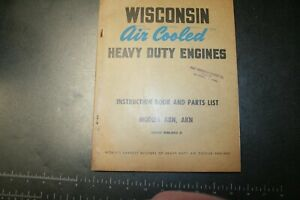 Wisconsin Air Cooled Heavy Duty Engines Instruction Book parts List Models Abn