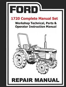 Ford 1720 Tractor Complete Manual Set technical Shop Parts Operator Manual