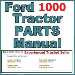 Ford 1000 2 Cylinder Compact Diesel Tractor Illustrated Service Parts Manual