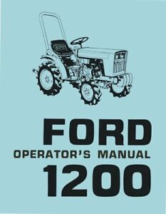 Ford 1200 Tractor Operators Maintenance Lubrication Instruction Manual